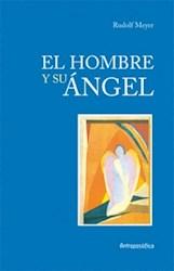 Libro El Hombre Y Su Angel