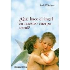 Libro Que Hace El Angel En Nuestro Cuerpo Astral ?