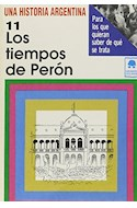 Papel TIEMPOS DE PERON 11 (COLECCION UNA HISTORIA ARGENTINA)