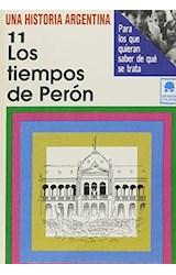 Papel TIEMPOS DE PERON (UNA HISTORIA ARGENTINA 11)