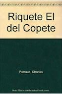 Papel RIQUETE EL DEL COPETE [LOS CUENTOS DE PERRAULT] (COLECCION LA MAR DE CUENTOS 46)
