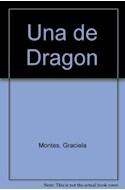Papel UÑA DE DRAGON [UNA HISTORIA QUE SON DOS] (COLECCION LIBROS DEL ARBOL)