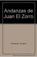 Papel ANDANZAS DE JUAN EL ZORRO (COLECCION LA MAR DE CUENTOS SERIE MAYOR)