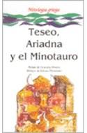 Papel TESEO ARIADNA Y EL MINOTAURO [MITOLOGIA GRIEGA] (COLECCION LA MAR DE CUENTOS)