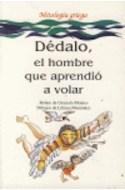 Papel DEDALO EL HOMBRE QUE APRENDIO A VOLAR (MITOLOGIA GRIEGA)