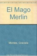 Papel MAGO MERLIN [CABALLEROS DE LA MESA REDONDA] (COLECCION LA MAR DE CUENTOS)