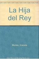 Papel HIJA DEL REY [LOS CABALLEROS DE LA MESA REDONDA] (COLECCION LA MAR DE CUENTOS 13)