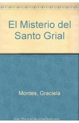 Papel MISTERIO DEL SANTO GRIAL [LOS CABALLEROS DE LA MESA REDONDA] (COLECCION LA MAR DE CUENTOS 16)