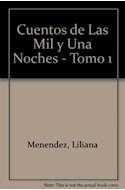 Papel CUENTOS DE LAS MIL Y UNA NOCHES [VOLUMEN 1] (COLECCION LA MAR DE CUENTOS SERIE MAYOR)