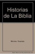 Papel HISTORIAS DE LA BIBLIA (COLECCION LA MAR DE CUENTOS SERIE MAYOR)