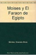 Papel MOISES Y EL FARAON DE EGIPTO [HISTORIAS DE LA BIBLIA] (COLECCION LA MAR DE CUENTOS 21)