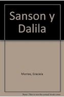 Papel SANSON Y DALILA [HISTORIAS DE LA BIBLIA] (COLECCION LA MAR DE CUENTOS 22)