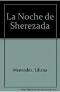 Papel NOCHE DE SHEREZADA [LAS MIL Y UNA NOCHES] (COLECCION LA MAR DE CUENTOS 25)