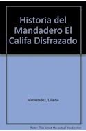 Papel HISTORIA DEL MANDADERO EL CALIFA DISFRAZADO Y LA MUCHACHA QUE NO SE QUERIA CASAR [MIL Y UNA NOCHES]
