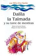 Papel DALILA LA TAIMADA Y SU TORRE DE MENTIRAS [LAS MIL Y UNA NOCHES] (COLECCION LA MAR DE CUENTOS 29)