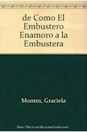 Papel DE COMO EL EMBUSTERO ENAMORO A LA EMBUSTERA [LAS MIL Y UNA NOCHES] (COLECCION LA MAR DE CUENTOS 30)