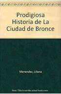 Papel PRODIGIOSA HISTORIA DE LA CIUDAD DE BRONCE [LAS MIL Y UNA NOCHES] (COLECCION LA MAR DE CUENTOS)