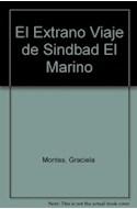 Papel EXTRAÑO VIAJE DE SINDBAD EL MARINO [LAS MIL Y UNA NOCHES] (COLECCION MAR DE CUENTOS 39)