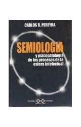 Papel SEMIOLOGIA Y PSICOPATOLOGIA DE LOS PROCESOS DE LA ESFERA INT