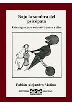 Papel BAJO LA SOMBRA DEL PSICOPATA ESTRATEGIAS PARA SOBREVIVIR JUN