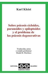 Papel SOBRE PSICOSIS CICLIDES, PARANOIDES Y EPILEPTOIDES Y EL PROB