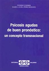 Libro Psicosis Agudas De Buen Pronostico
