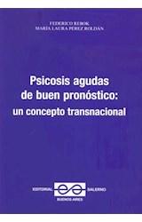 Papel PSICOSIS AGUDAS DE BUEN PRONOSTICO: UN CONCEPTO TRANSNACIONA