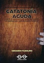 Libro Catatonia Aguda , Un Fenomeno Del Comportamiento Instintivo