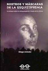 Libro Rostros Y Mascaras De La Esquizofrenia