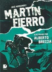Papel Martin Fierro Ilustrado Por Alberto Breccia
