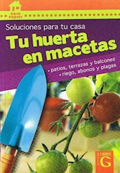 Libro Tu Huerta En Macetas