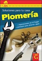 Libro Plomeria  Soluciones Para Tu Casa