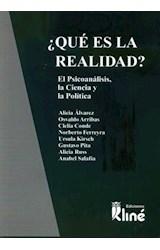 Papel QUE ES LA REALIDAD? EL PSICOANALISIS LA CIENCIA Y LA POLITIC