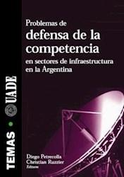 Libro Problemas De Defensa De La Competencia