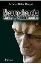 Papel NEUROCIENCIA BASES Y FUNDAMENTOS