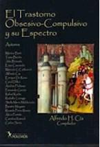 Papel EL TRASTORNO OBSESIVO COMPULSIVO Y SU ESPECTRO