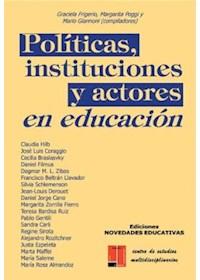 Papel Politicas,Instituciones Y Actores En Educacion 2/Ed.