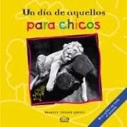Papel UN DIA DE AQUELLOS PARA CHICOS (CARTONE)