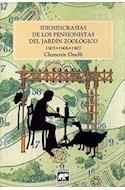 Papel IDIOSINCRASIAS DE LOS PENSIONISTAS DEL JARDIN ZOOLOGICO  1908-1909-1910