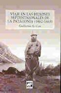 Papel VIAJE EN LAS REJIONES SEPTENTRIONALES DE LA PATAGONIA (  1862-1863) (2 EDICION)