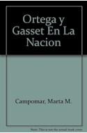 Papel ORTEGA Y GASSET EN LA NACION