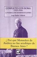 Papel CONFLICTO CON ROMA (1923-1926) LA POLEMICA POR MONSEÑOR  DE ANDREA