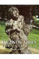 Papel BUENOS AIRES ESCULTORICA SCULPTURES OF BUENOS AIRES (CARTONE)