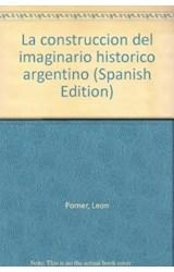 Papel CONSTRUCCION DEL IMAGINARIO HISTORICO ARGENTINO