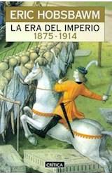 Papel ERA DEL IMPERIO 1875-1914, LA (CRITICA)