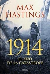 Papel 1914 El Año De La Catastrofe