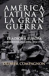 Papel America Latina Y La Gran Guerra