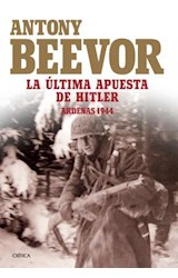 Papel ULTIMA APUESTA DE HITLER, LA. ARDENAS 1944