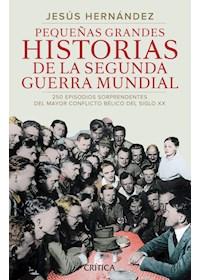 Papel Pequeñas Grandes Historias De La Segunda Guerra Mu