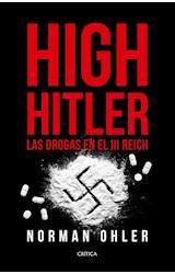 Papel HIGH HITLER LAS DROGAS EN EL III REICH